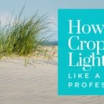 How To Crop In Lightroom Like A Professional