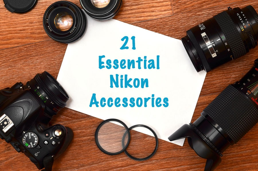 21 Essential Nikon DSLR Accessories To Improve Your Photography